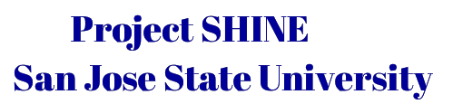 Project SHINE - San Jose State University
